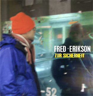 CD-Cover FRED ERIKSON 'zur sicherheit'